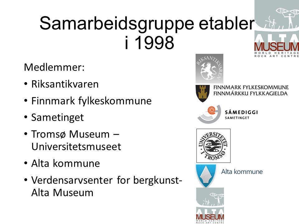 Samarbeidsgruppe etablert i 1998 Medlemmer: Riksantikvaren Finnmark fylkeskommune Sametinget Tromsø Museum – Universitetsmuseet Alta kommune Verdensar