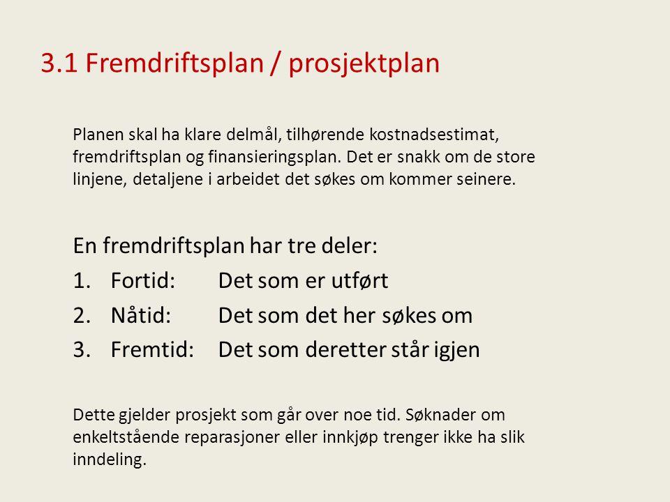 3.2 Fremdriftsplan / prosjektplan – oppdeling av skipet i delprosjekt 1.