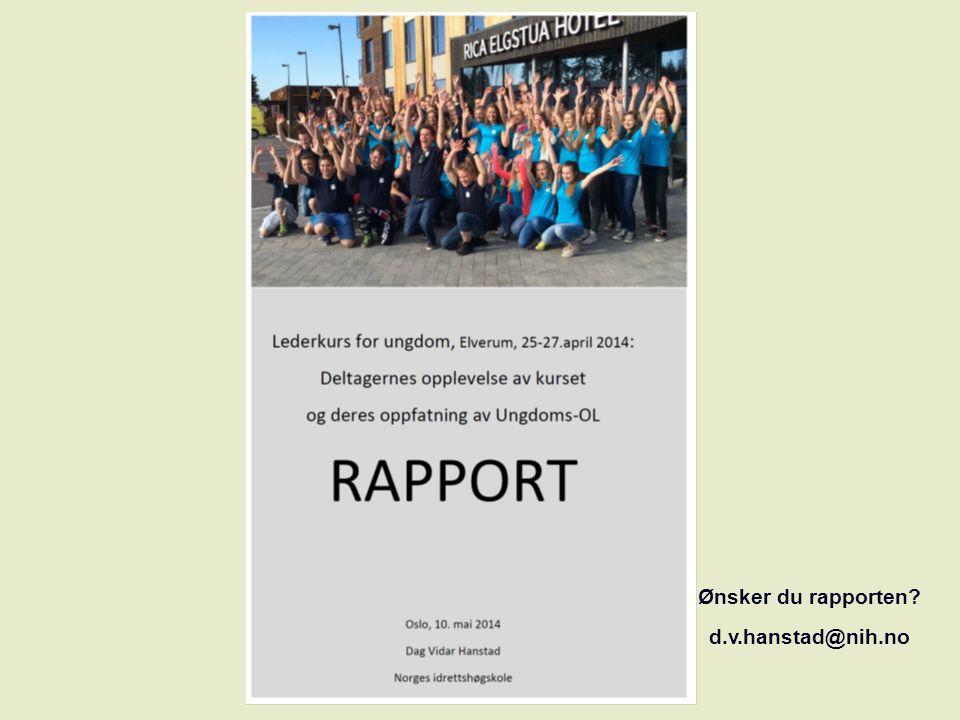 Ønsker du rapporten? d.v.hanstad@nih.no