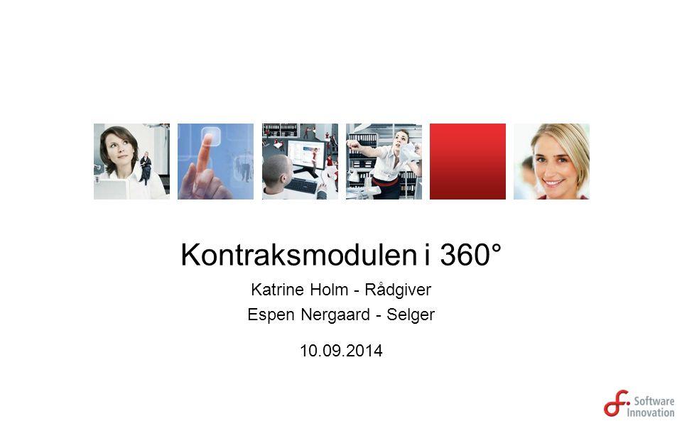 Kontraksmodulen i 360° Katrine Holm - Rådgiver Espen Nergaard - Selger 10.09.2014