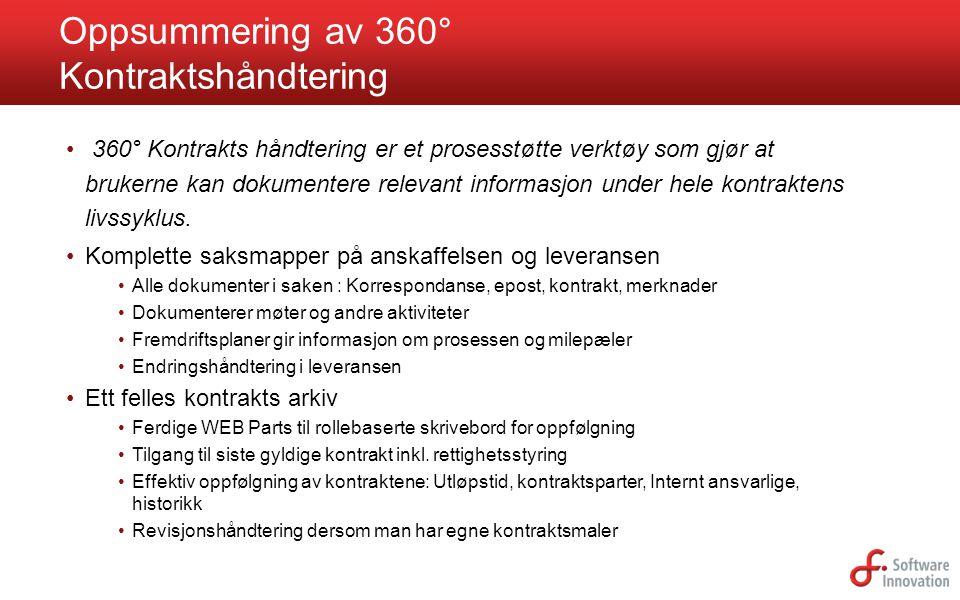 360° Kontrakts håndtering er et prosesstøtte verktøy som gjør at brukerne kan dokumentere relevant informasjon under hele kontraktens livssyklus. Komp
