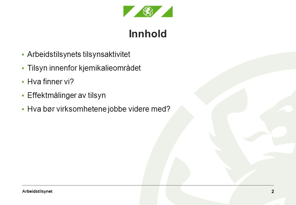 Arbeidstilsynet Arbeidsmiljøet i Norge Mange arbeidstakere i Norge har et godt arbeidsmiljø.