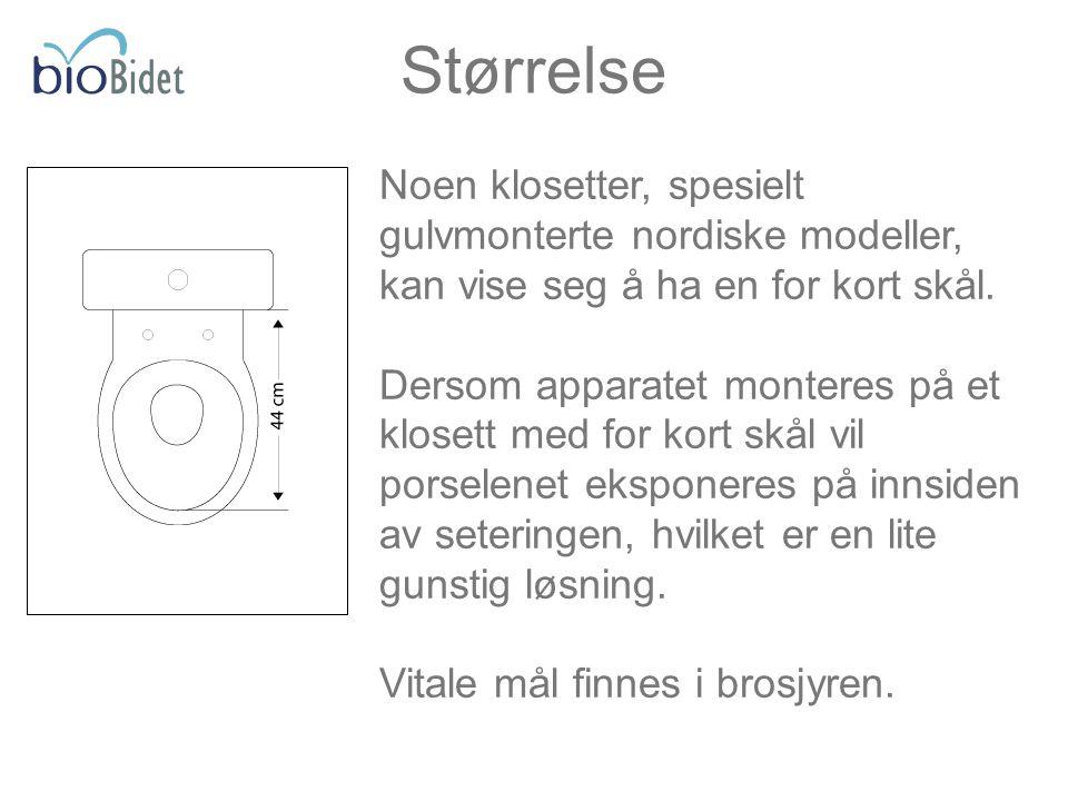 Noen klosetter, spesielt gulvmonterte nordiske modeller, kan vise seg å ha en for kort skål. Dersom apparatet monteres på et klosett med for kort skål