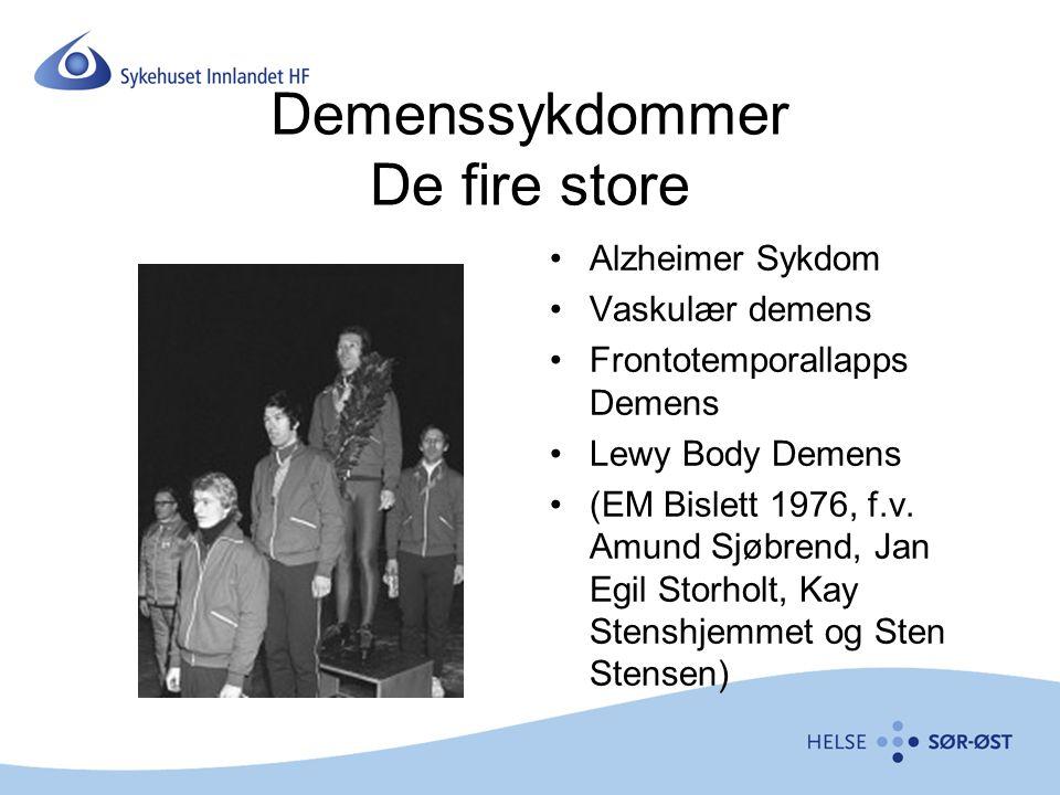 Demenssykdommer De fire store Alzheimer Sykdom Vaskulær demens Frontotemporallapps Demens Lewy Body Demens (EM Bislett 1976, f.v. Amund Sjøbrend, Jan