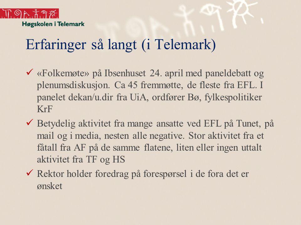 Erfaringer så langt (i Telemark) «Folkemøte» på Ibsenhuset 24.