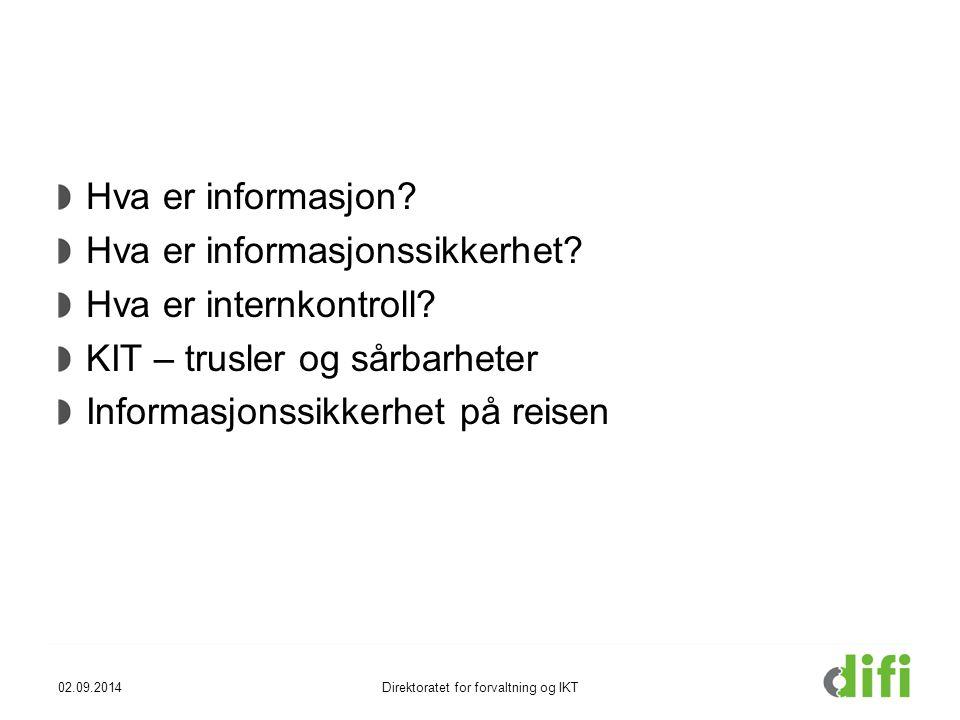 Hva er informasjon.Hva er informasjonssikkerhet. Hva er internkontroll.