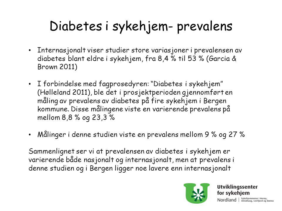 Internasjonalt viser studier store variasjoner i prevalensen av diabetes blant eldre i sykehjem, fra 8,4 % til 53 % (Garcia & Brown 2011) I forbindels