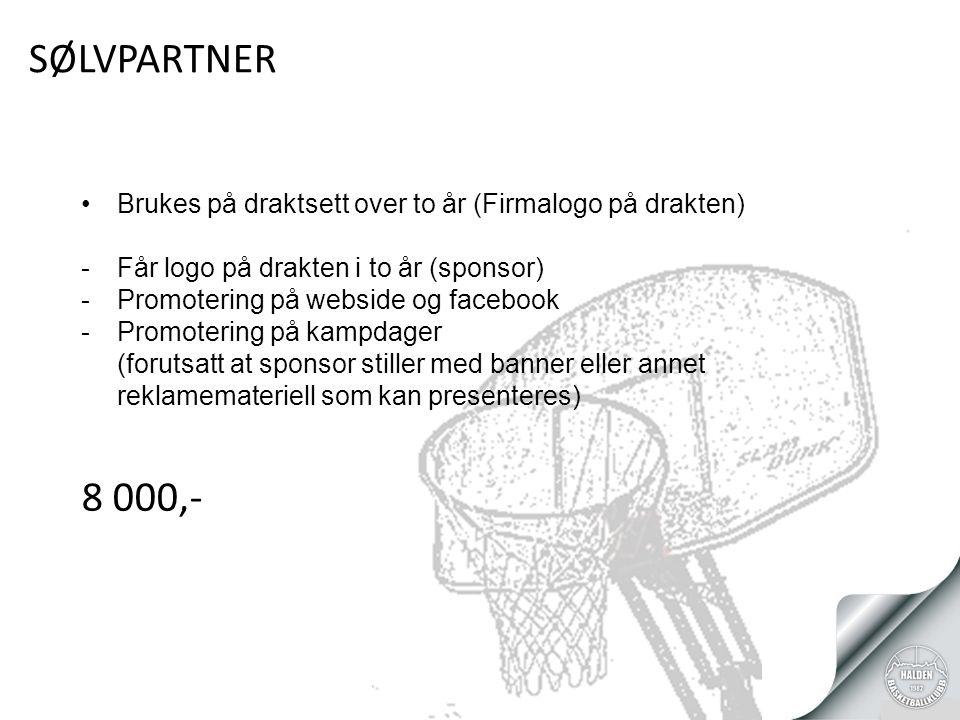 SØLVPARTNER Brukes på draktsett over to år (Firmalogo på drakten) -Får logo på drakten i to år (sponsor) -Promotering på webside og facebook -Promotering på kampdager (forutsatt at sponsor stiller med banner eller annet reklamemateriell som kan presenteres) 8 000,-