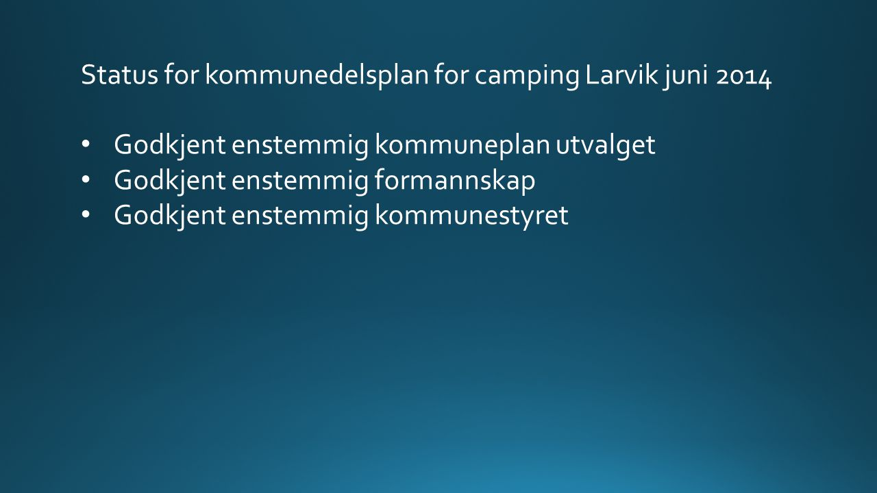 Status for kommunedelsplan for camping Larvik sep.