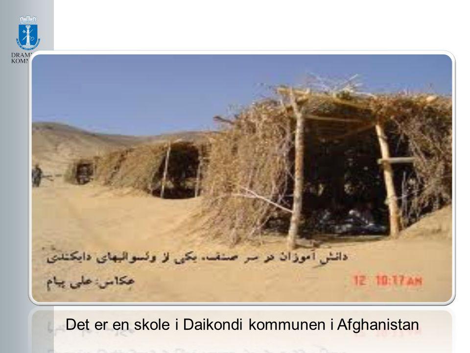 Det er en skole i Daikondi kommunen i Afghanistan