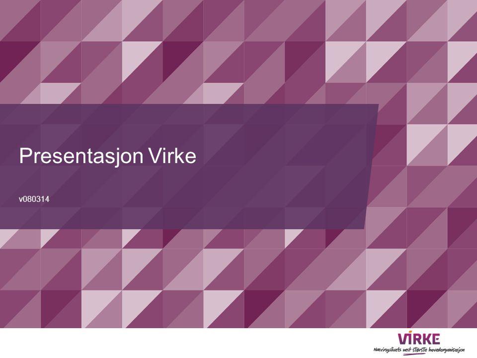 Presentasjon Virke v080314