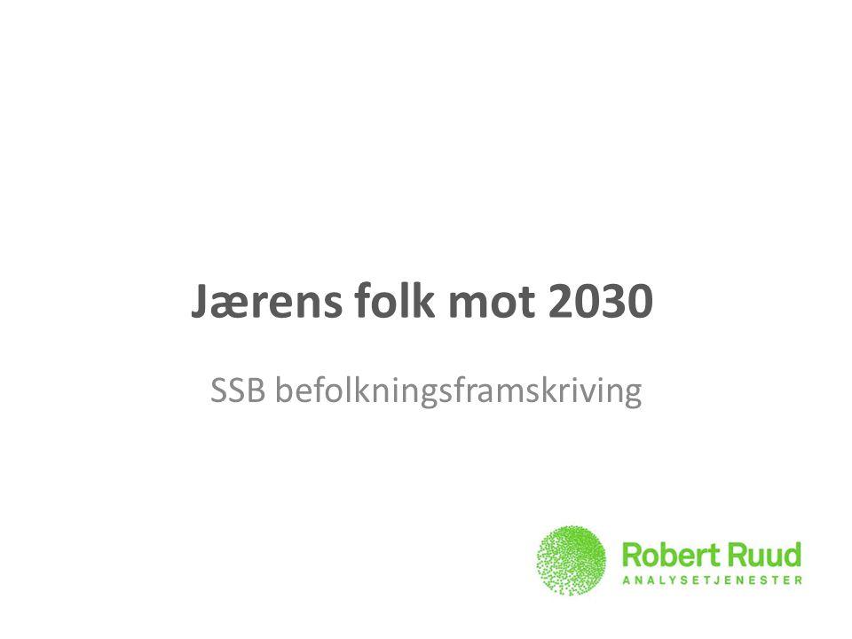 Jærens folk mot 2030 SSB befolkningsframskriving