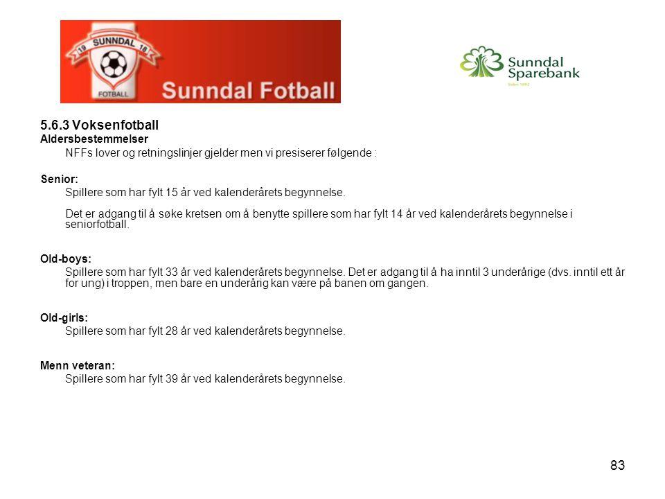 83 5.6.3 Voksenfotball Aldersbestemmelser NFFs lover og retningslinjer gjelder men vi presiserer følgende : Senior: Spillere som har fylt 15 år ved ka