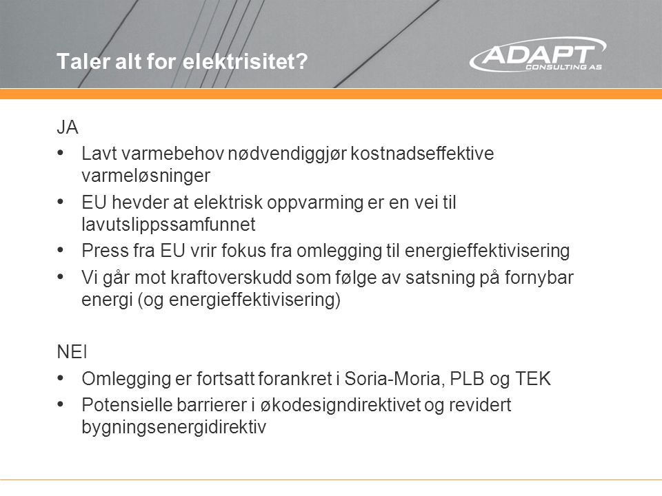 Taler alt for elektrisitet.