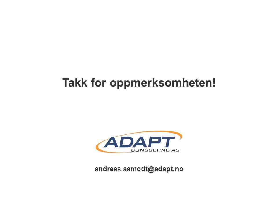 andreas.aamodt@adapt.no Takk for oppmerksomheten!