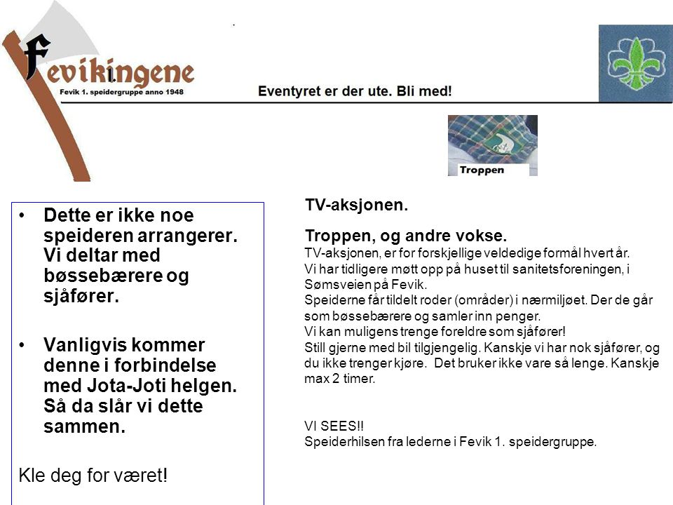 Vi gleder oss til å se nettopp DEG, ved Fjære kirke, på Fevik og/eller i Grimstad i Borgertoget.