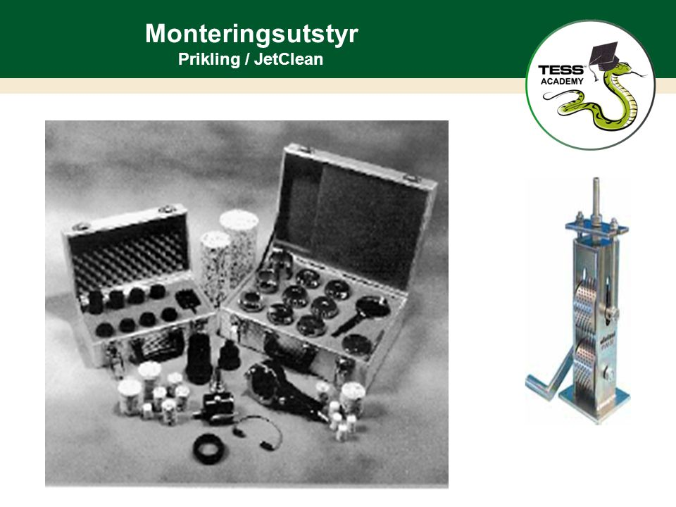 Monteringsutstyr Prikling / JetClean