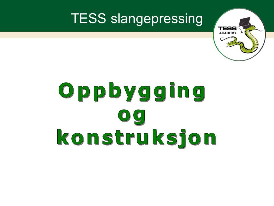 TESS slangepressing