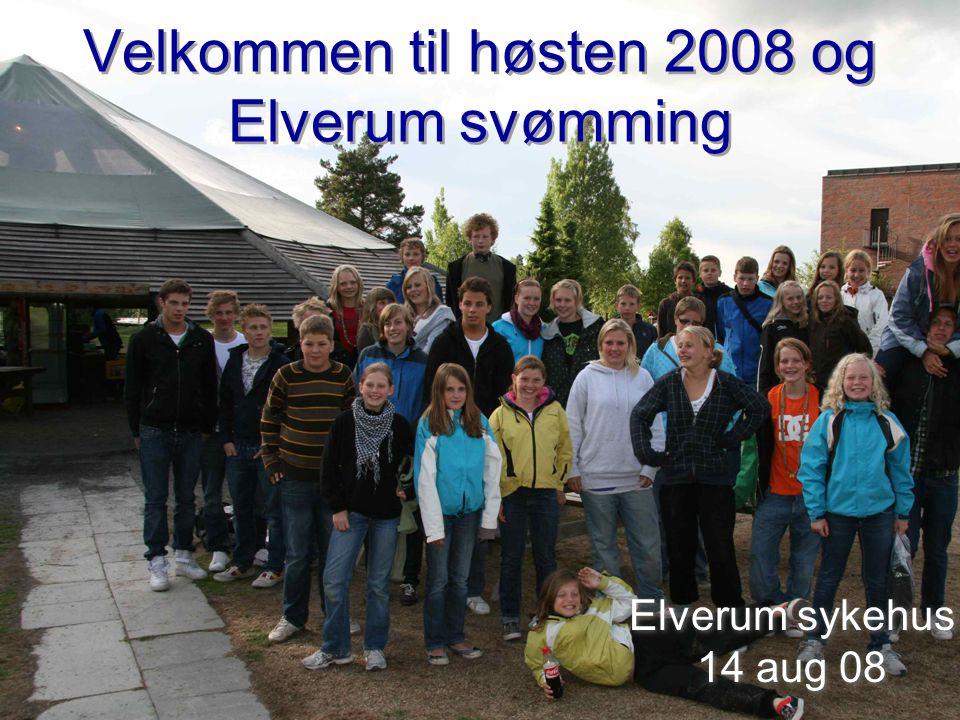 Velkommen til høsten 2008 og Elverum svømming Elverum sykehus 14 aug 08