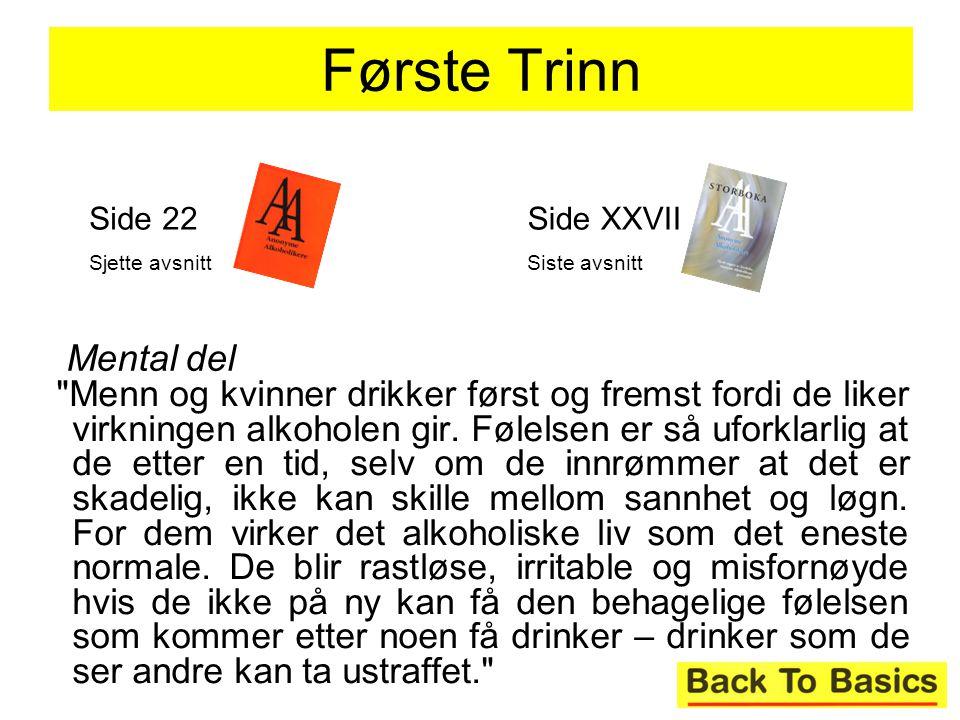 18 Menn og kvinner drikker først og fremst fordi de liker virkningen alkoholen gir.