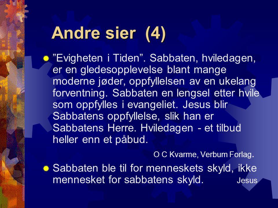 """Andre sier (4)  """"Evigheten i Tiden"""". Sabbaten, hviledagen, er en gledesopplevelse blant mange moderne jøder, oppfyllelsen av en ukelang forventning."""