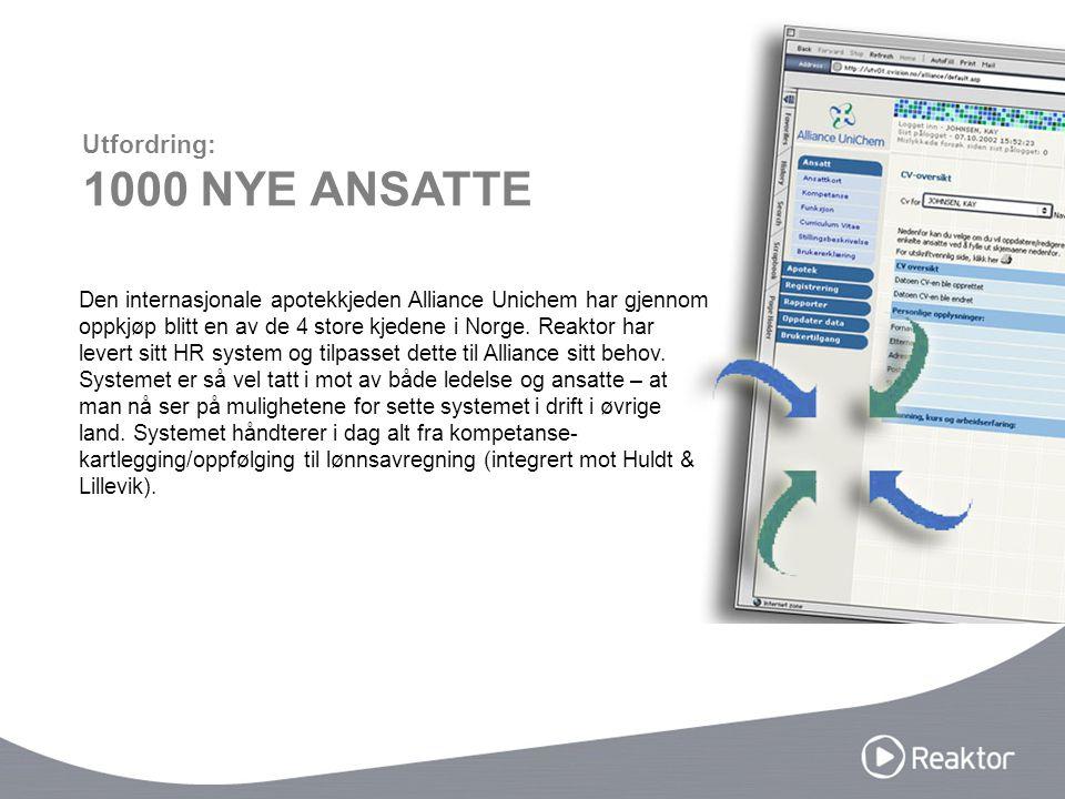 Den internasjonale apotekkjeden Alliance Unichem har gjennom oppkjøp blitt en av de 4 store kjedene i Norge. Reaktor har levert sitt HR system og tilp