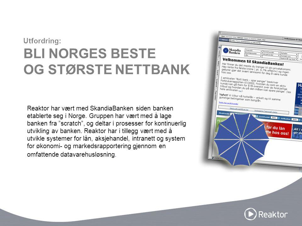 """Reaktor har vært med SkandiaBanken siden banken etablerte seg i Norge. Gruppen har vært med å lage banken fra """"scratch"""", og deltar i prosesser for kon"""