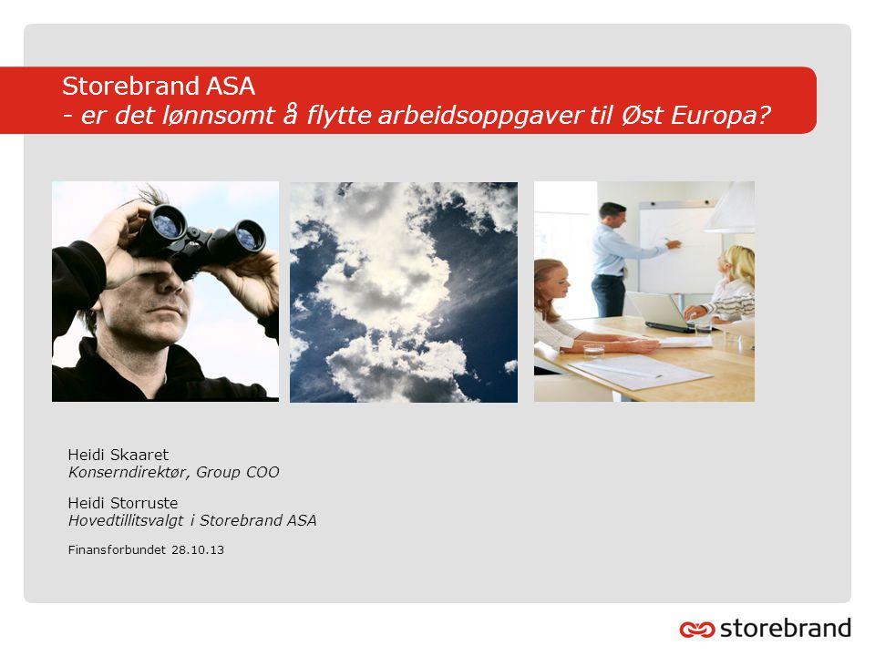 Storebrand ASA - er det lønnsomt å flytte arbeidsoppgaver til Øst Europa.
