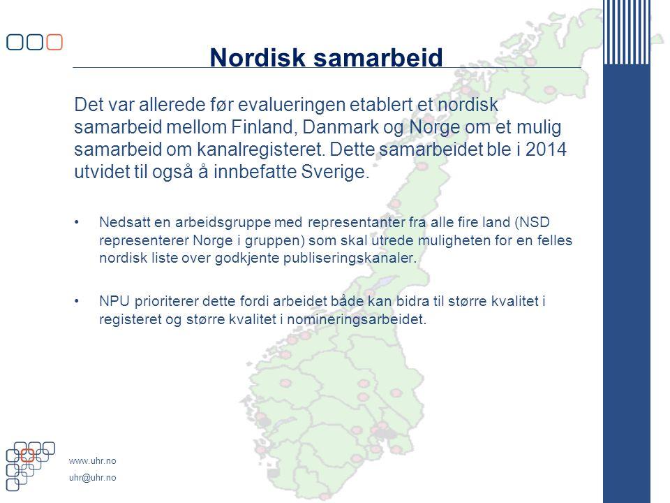 www.uhr.no uhr@uhr.no Nordisk samarbeid Det var allerede før evalueringen etablert et nordisk samarbeid mellom Finland, Danmark og Norge om et mulig samarbeid om kanalregisteret.