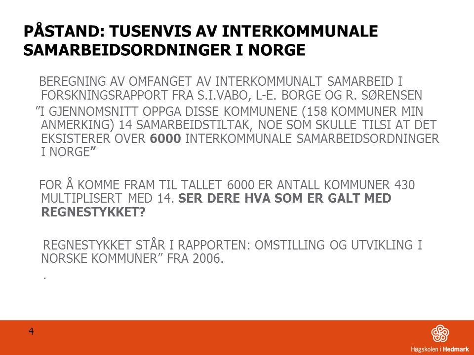 SYSSELSATTE ÅRSVERK STAT OG KOMMUNER. PROSENTANDEL AV TOTALE ÅRSVERK 15 REDIGERES I TOPP-/BUNNTEKST