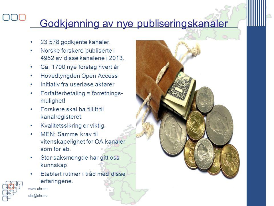 www.uhr.no uhr@uhr.no Godkjenning av nye publiseringskanaler 23 578 godkjente kanaler.