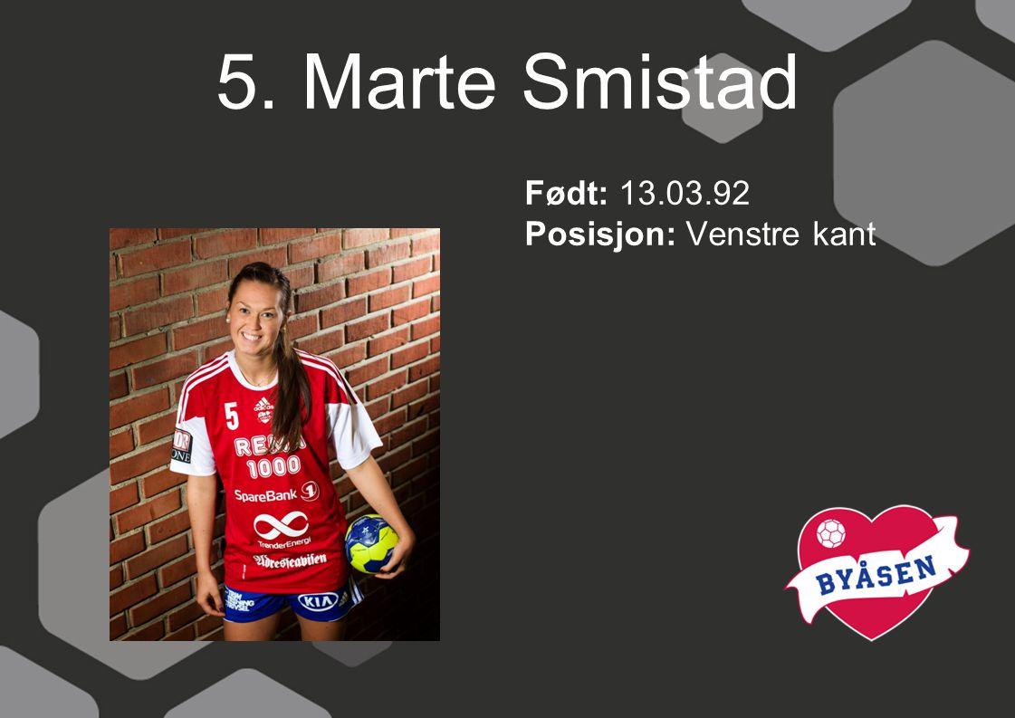 6. Marta Tomac Født: 20.09.90 Posisjon: Midtback