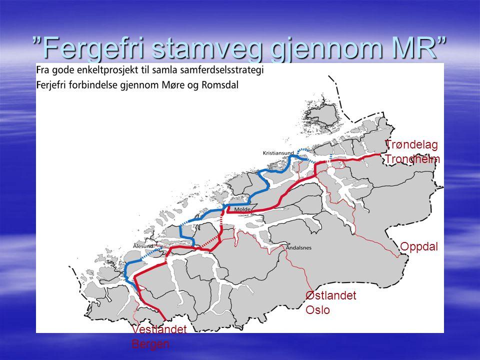 """""""Fergefri stamveg gjennom MR"""" Vestlandet Bergen Østlandet Oslo Trøndelag Trondheim Oppdal"""