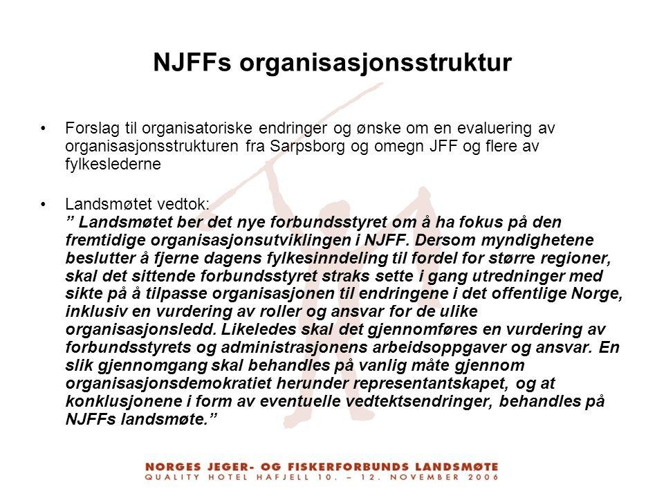 NJFFs organisasjonsstruktur Forslag til organisatoriske endringer og ønske om en evaluering av organisasjonsstrukturen fra Sarpsborg og omegn JFF og f