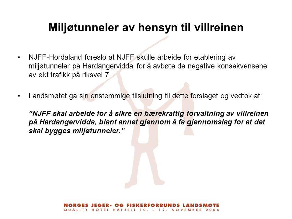 Miljøtunneler av hensyn til villreinen NJFF-Hordaland foreslo at NJFF skulle arbeide for etablering av miljøtunneler på Hardangervidda for å avbøte de