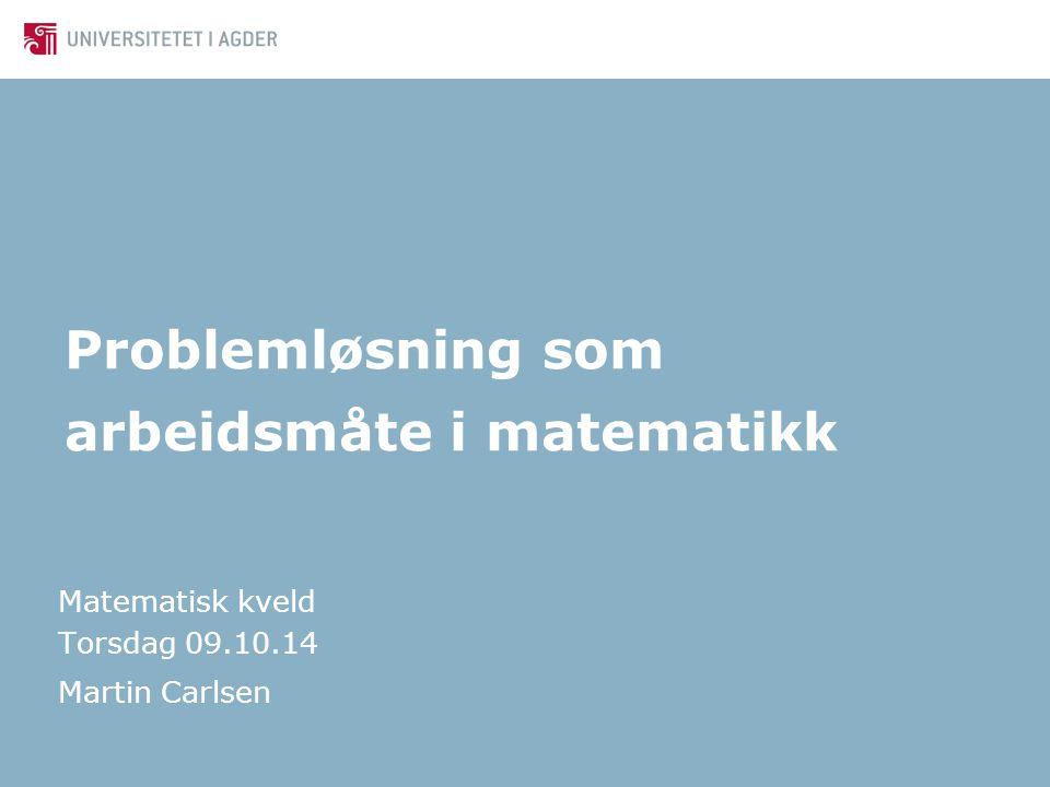 Hvorfor matematisk problemløsning.