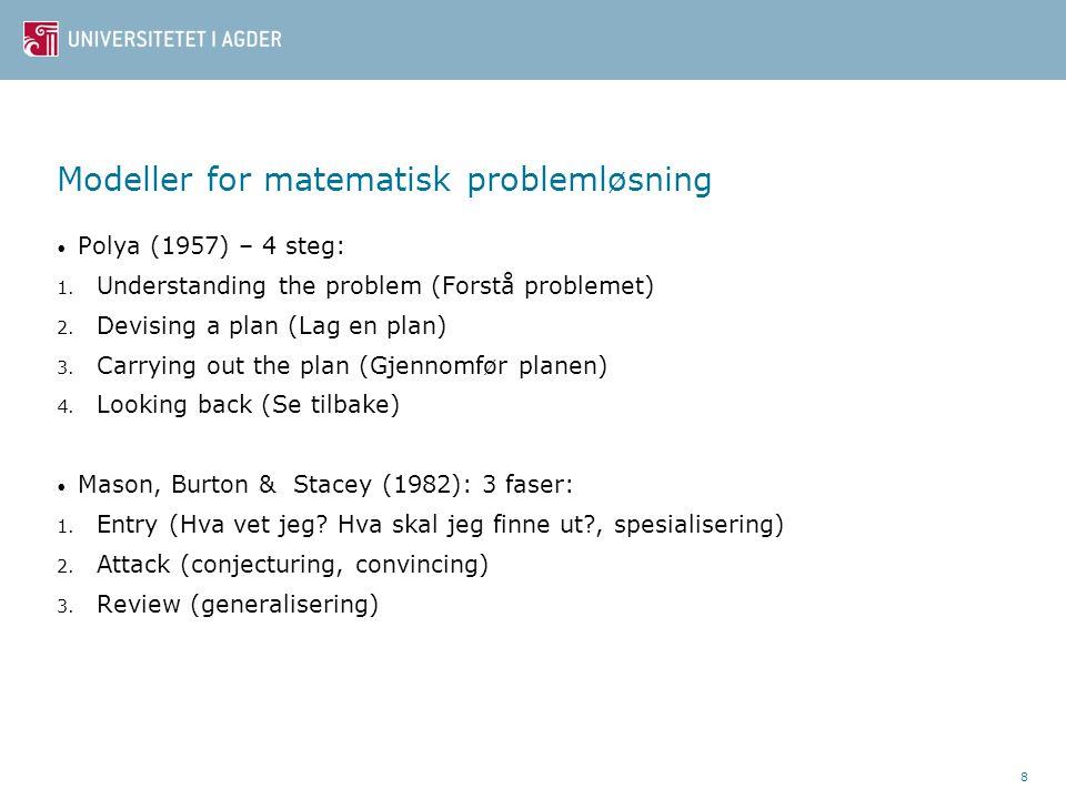 9 Eksempler på matematiske problemer Lag et tisifret tall som er slik at hvert siffers verdi angir antallet siffer av den posisjonen sifferet står i.
