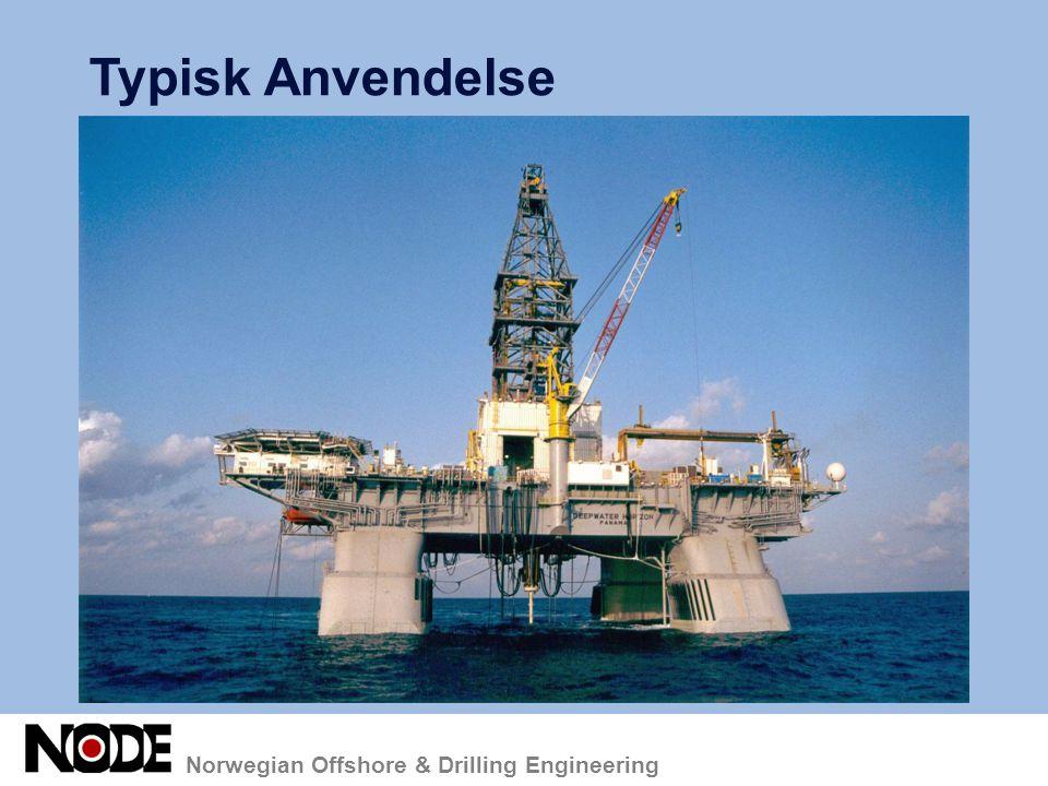 Norwegian Offshore & Drilling Engineering Typisk Anvendelse