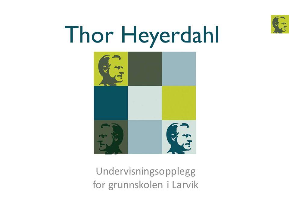 1942 - 1945 100 år siden Thor Heyerdahls fødsel Ved utbruddet til 2.
