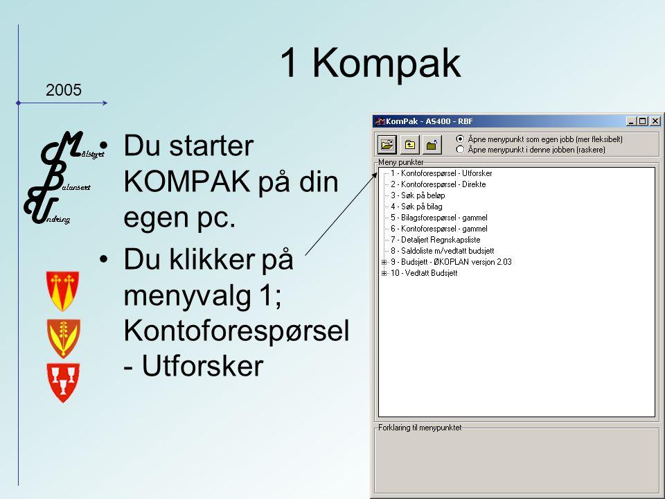 2005 1 Kompak Du starter KOMPAK på din egen pc.