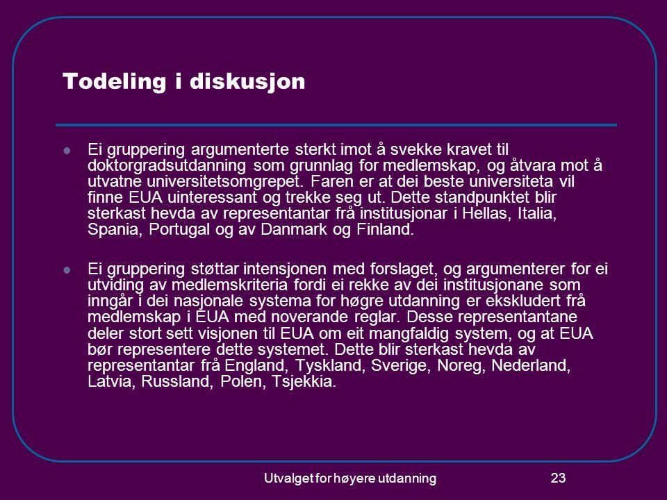 Utvalget for høyere utdanning 23 Todeling i diskusjon Ei gruppering argumenterte sterkt imot å svekke kravet til doktorgradsutdanning som grunnlag for