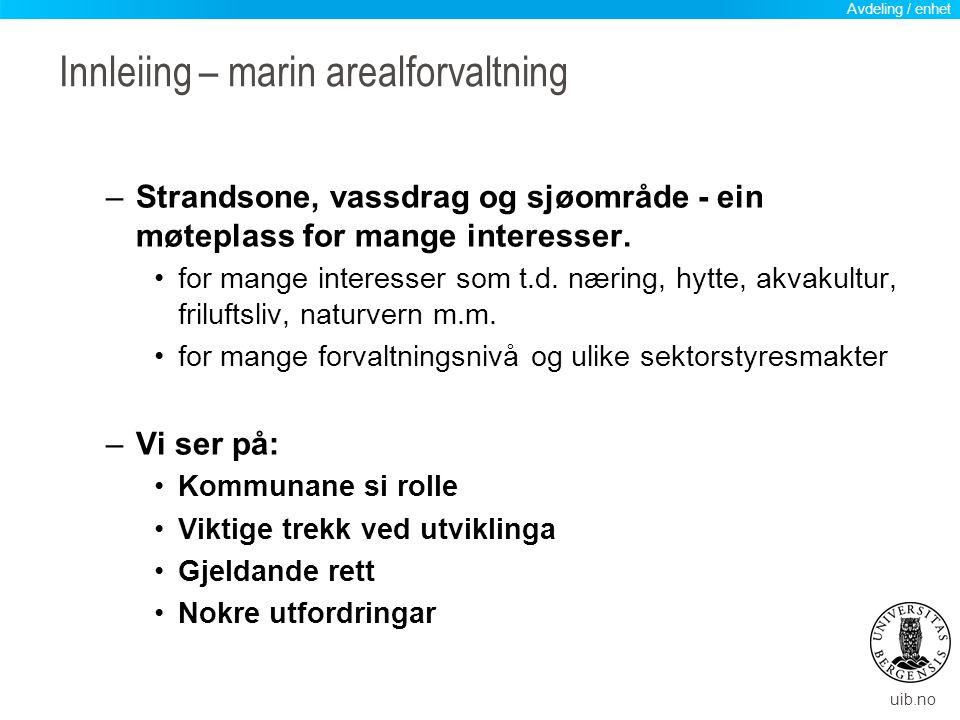 uib.no Arealdel av kommuneplan for Bergen Avdeling / enhet
