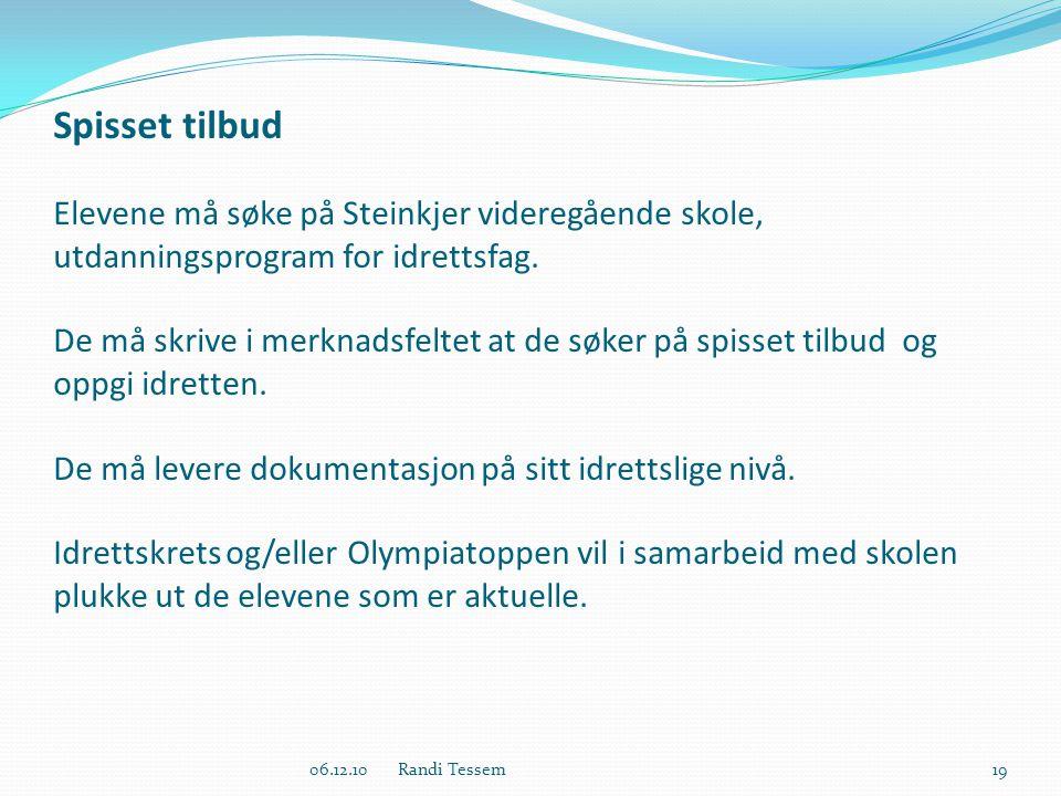 Spisset tilbud Elevene må søke på Steinkjer videregående skole, utdanningsprogram for idrettsfag.