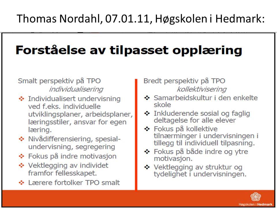 Thomas Nordahl, 07.01.11, Høgskolen i Hedmark: