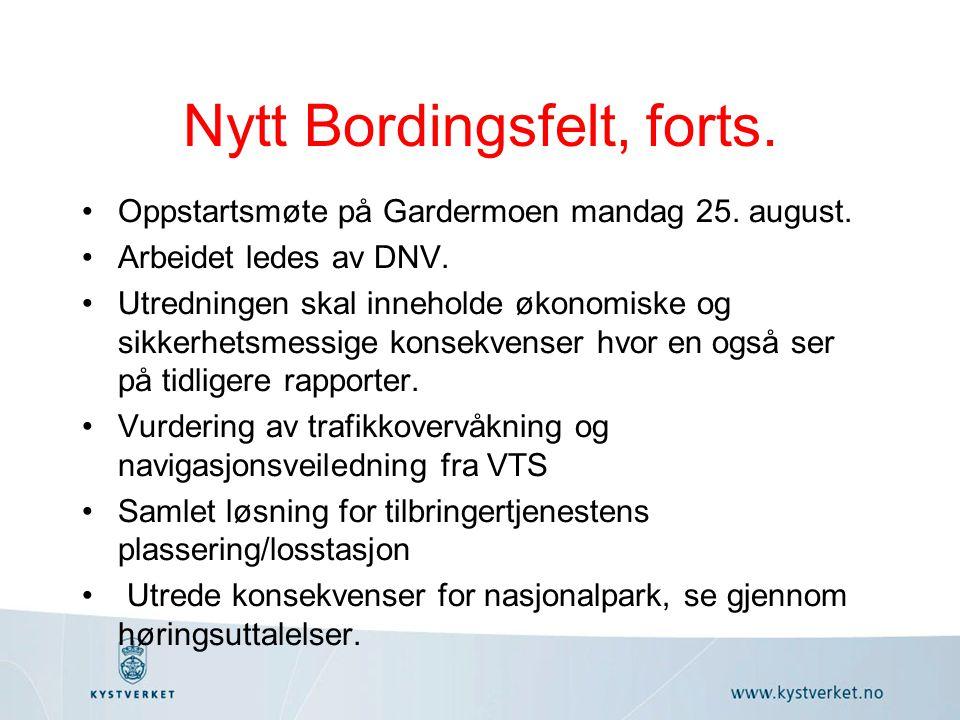 Nytt Bordingsfelt, forts. Oppstartsmøte på Gardermoen mandag 25.