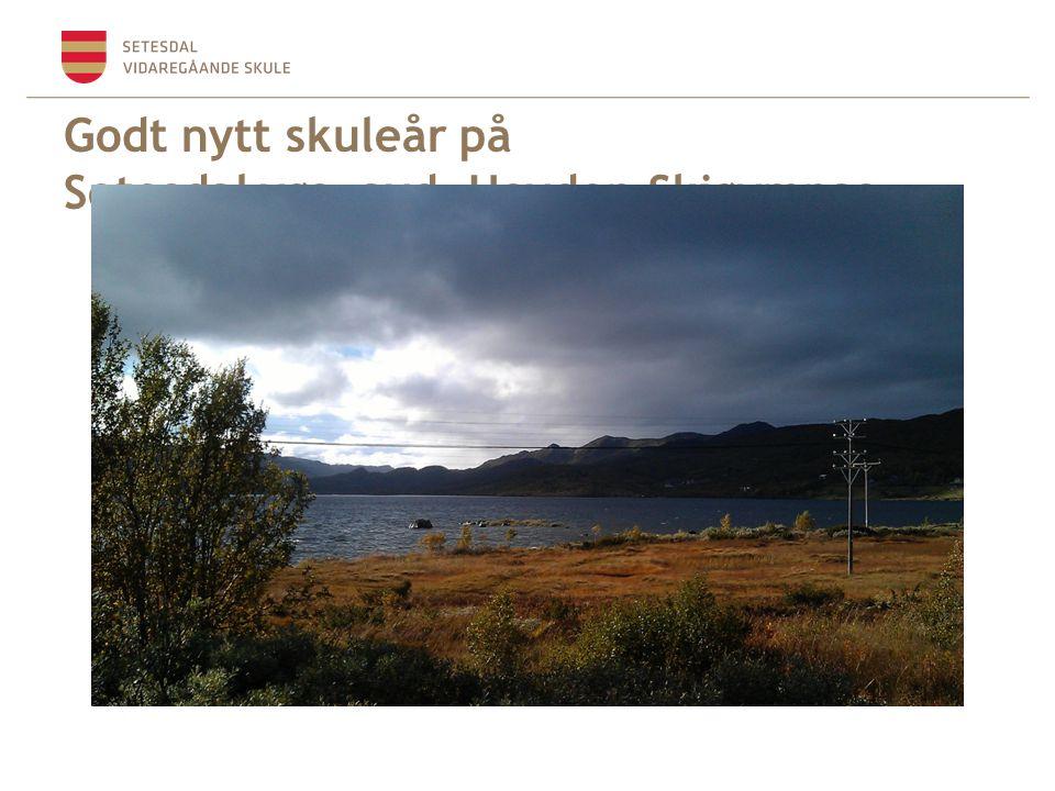 Godt nytt skuleår på Setesdal vgs. avd. Hovden Skigymnas