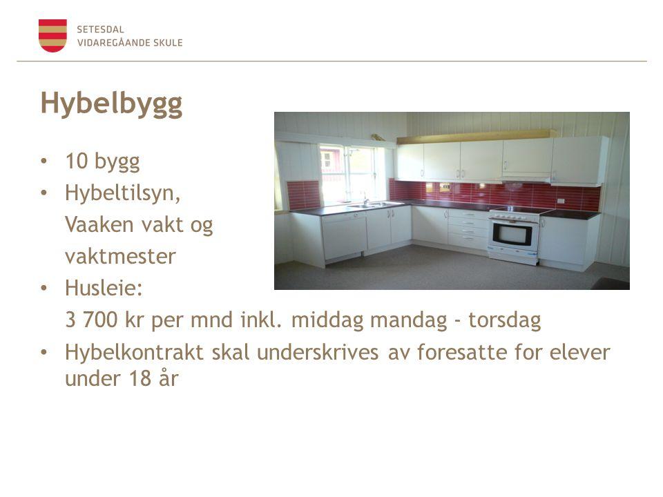 Hybelbygg 10 bygg Hybeltilsyn, Vaaken vakt og vaktmester Husleie: 3 700 kr per mnd inkl.