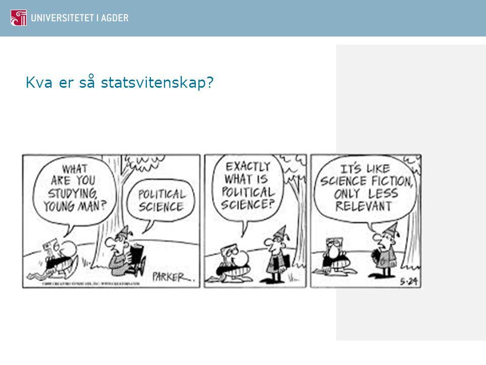 Kva er så statsvitenskap?