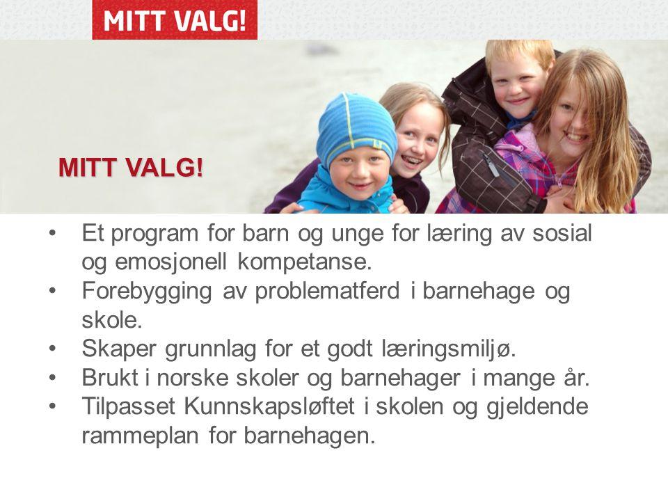 Et program for barn og unge for læring av sosial og emosjonell kompetanse.