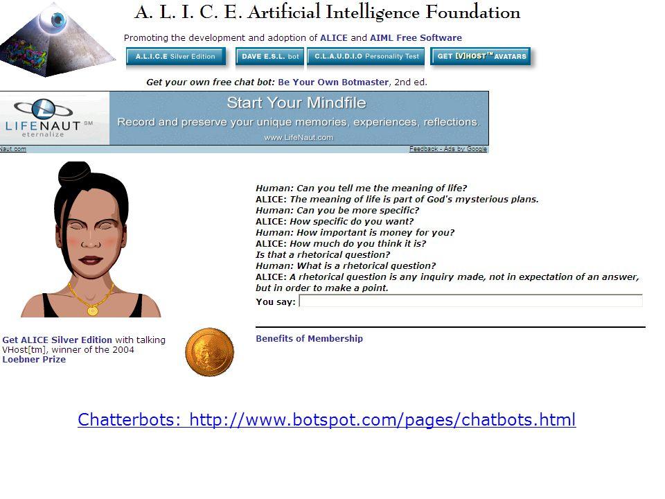 Typiske bruksområder for WWW Grammar and lexicon safari (sett uttrykk mellom ... i GoogleGoogle (Halsbrekkende?) oversettelser BabelFish, Langenberg, Google BabelFishLangenbergGoogle Kaldprat og hot topics : BOTsBOTs Hypotesetesting: InfoNation InfoNation Chatterbots: http://www.botspot.com/pages/chatbots.html